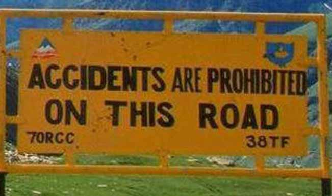 We have solved the problem of accidents by authoritative signs
