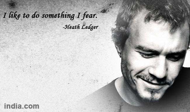 Happy Birthday Heath Ledger 10 Quotes I Love About You India Com