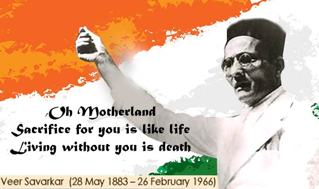 veer savarkar Veer savarkar jayanti information for students and children: indian pro-independence activist,reformist, lawyer, politician, poet, writer and playwright savarkar coined term hindutva to create a collective hindu identity as an essence of bharat.