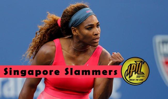 Serena Williams' Singapore Slammers: International Premier