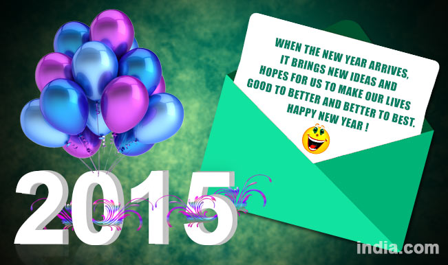 happy new year 2015 best new year sms whatsapp facebook messages to send happy new year greetings
