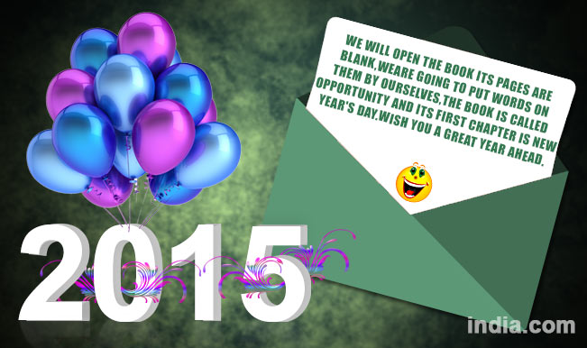 Happy New Year 2015 Best New Year Sms Whatsapp Facebook Messages To Send Happy New Year Greetings India Com