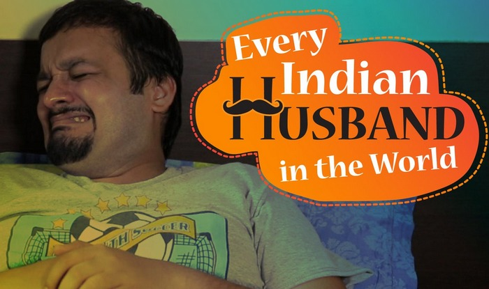 Every Indian Husband In The World