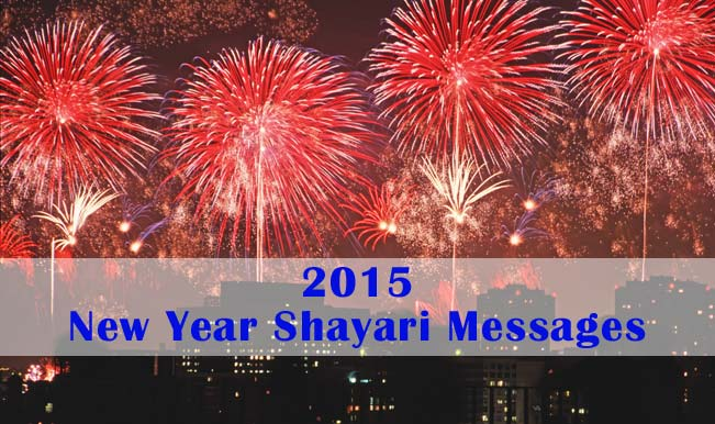 New Year messages: Wish friends Happy New Year 2015 with Shayari in ...