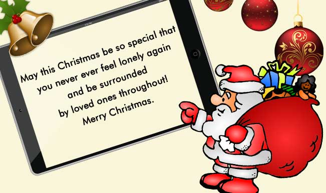 Whatsapp Message Reads May This Christmas Be So Special That You Never Ever Feel Lonely Again And Be Surrounded By Loved Ones Throughout Merry Christmas