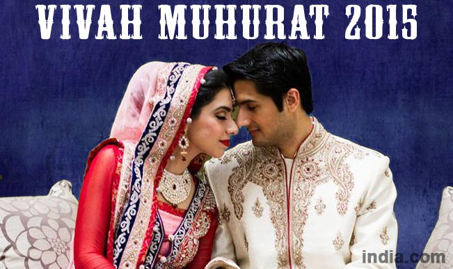 Vivah Muhurat 2015 Hindu Marriage Dates With Shubh Muhurat
