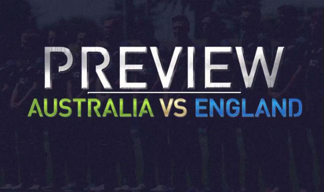 Australia vs England Match 2 Preview