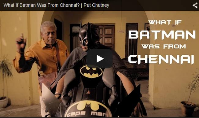 What if Batman was from Chennai and not Gotham City?