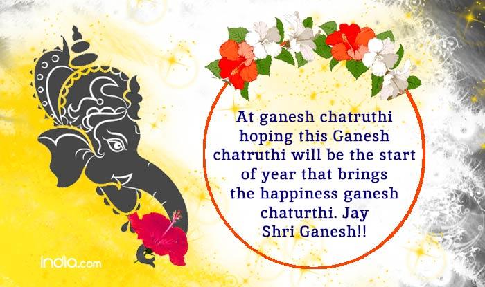 16 Happy And Prosperous Vinayaka Chathurthi 2014: Ganesh Chaturthi 2015 SMSes: 20 Best Ganpati Festival