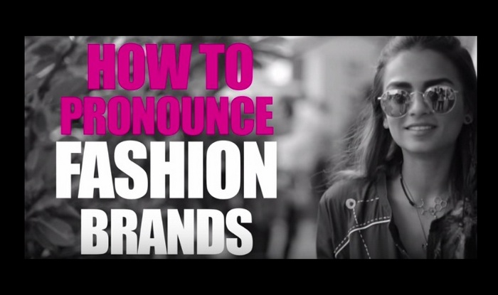 How to pronounce fashion brands