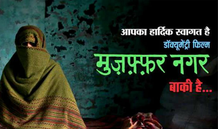 Controversial documentary 'Muzaffarnagar Abhi Baki Hai' to be screened in Maharashtra on February 27