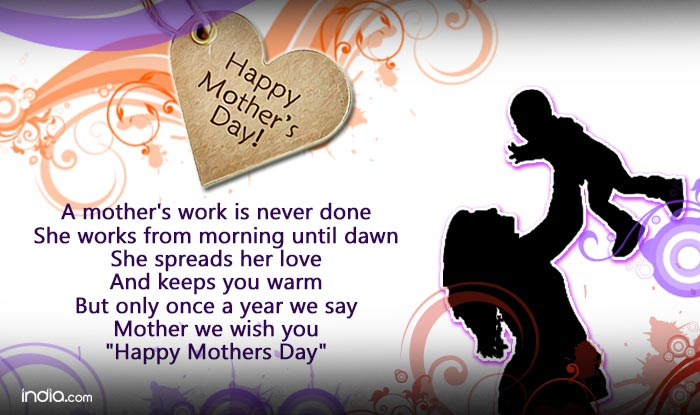 Happy Mother's Day 2016 Wishes: Best SMS, WhatsApp and Facebook messages to  wish your mother this weekend! | India.com