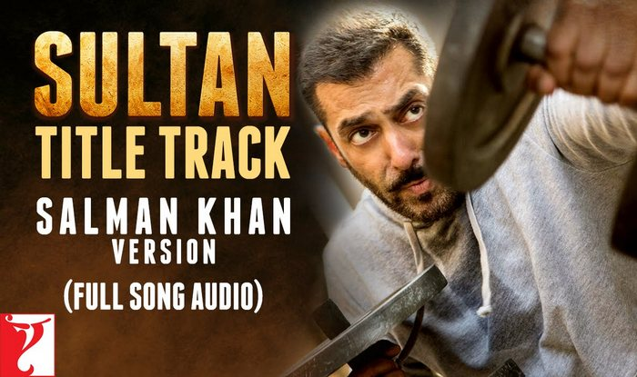 salman khan version sultan title track