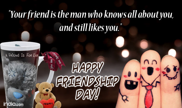 Happy Friendship Day Messages And Quotes To Them!ALSO READ: Happy Friendship  Day 2016: 7 Types Of Friends You Need In Your Life.