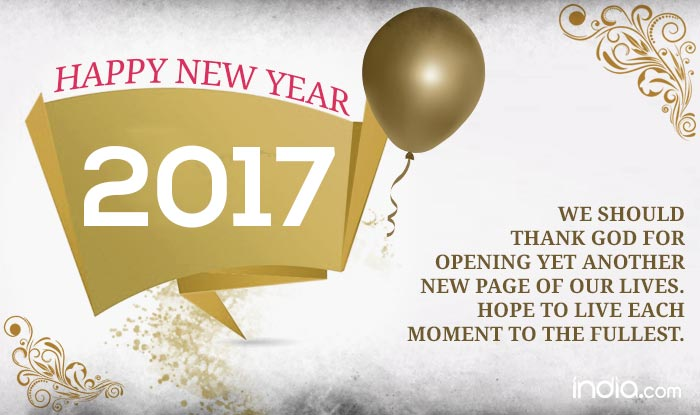 Happy New Year 2017: Best New Year Quotes, Sayings, SMS & Greetings ...