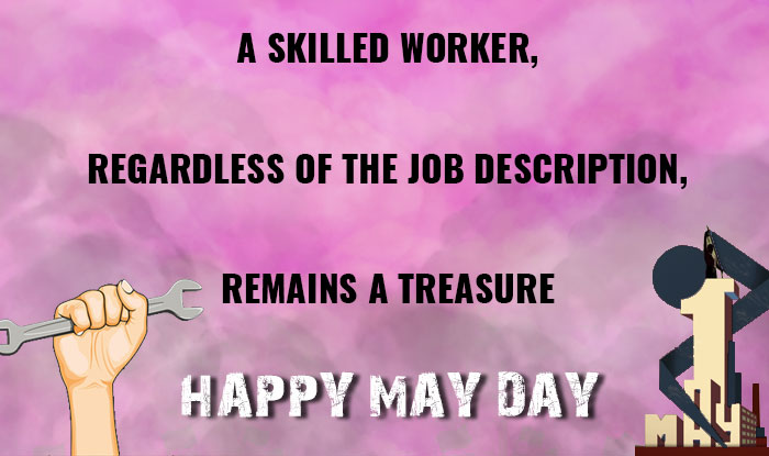 Labour day 2017 wishes best may day quotes facebook status may day m4hsunfo