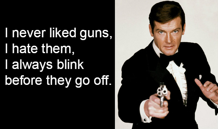 Image result for roger moore james bond quote pic