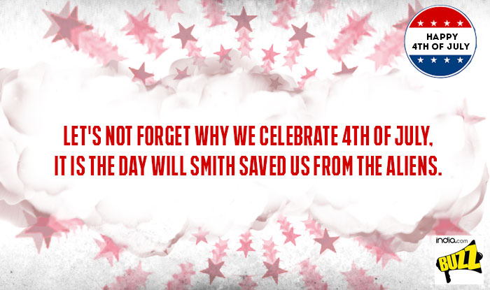 WhatsApp Message Reads: Letu0027s Not Forget Why We Celebrate 4th Of July, It  Is The Day Will Smith Saved Us From The Aliens.