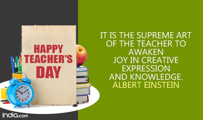 Teacheru0027s Day Quote Reads: It Is The Supreme Art Of The Teacher To Awaken  Joy In Creative Expression And Knowledge U2013 Albert Einstein.