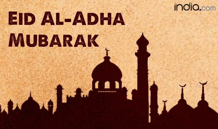 Eid Mubarak 2017 Wishes Best Bakrid Whatsapp Gif Images Smses Quotes Ecards To Send Happy Eid Al Adha Greetings India Com