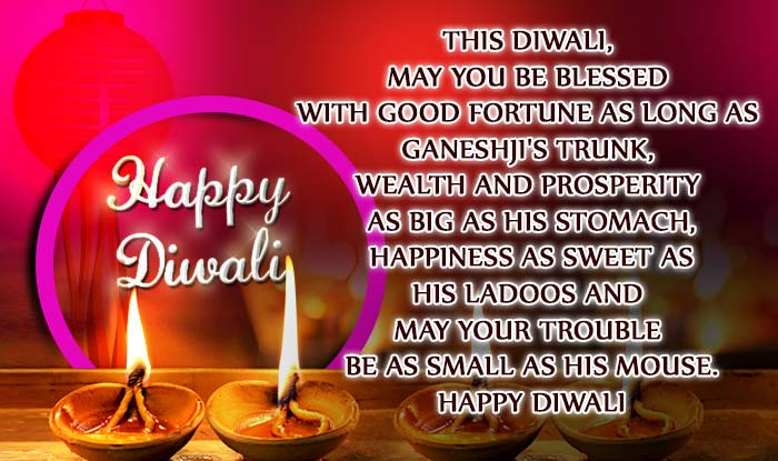 Diwali 2017 greetings photos messages and images to wish your this diwali may you be blessed with good fortune as long as ganeshjis trunk wealth and prosperity as big as his stomach happiness as sweet as his ladoos m4hsunfo