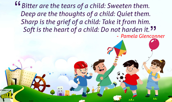Children S Day Quotes Best And Famous Quotes Which Will Make You Relive Your Childhood This Bal Diwas 2017 India Com