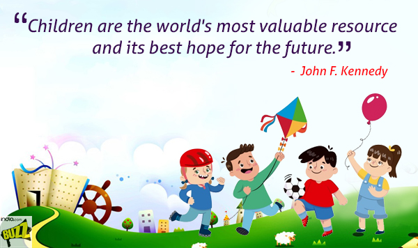 Children S Day Quotes Best And Famous Quotes Which Will Make You
