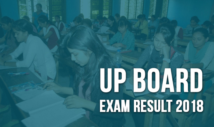 UP Board Result 2018 For Class 10, 12 to be Declared ...