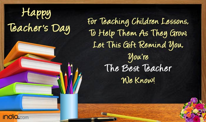 Happy Teachers' Day 2018: Wishes, Quotes, Greetings ...