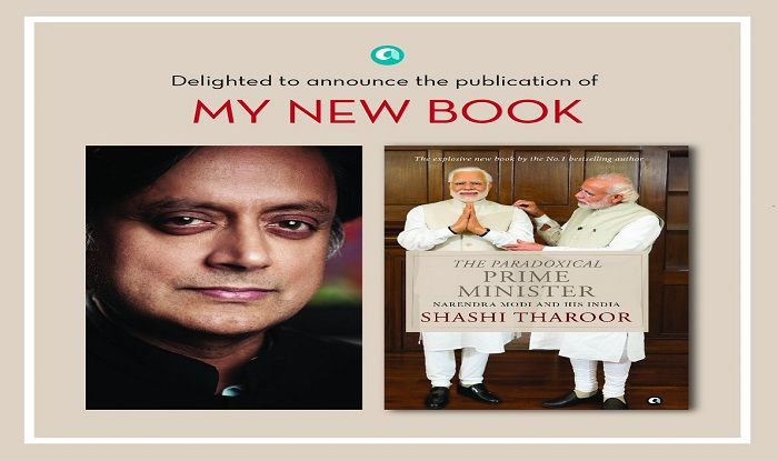 Shashi Tharoor S New Book The Paradoxical Prime Minister Narendra