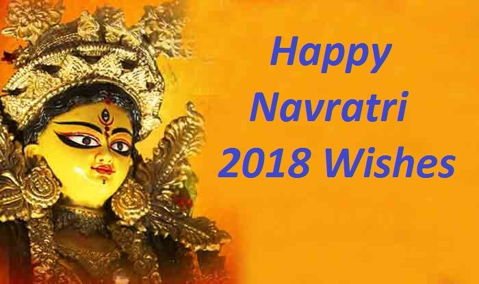 Navratri 2018 Wishes In English Hindi Latest Navratri Messages
