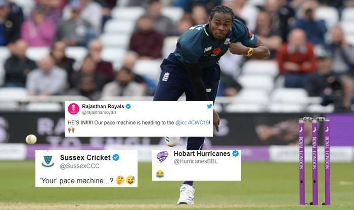 Hobart Hurricanes, Sussex, Rajasthan Royals, Jofra Archer World Cup 2019