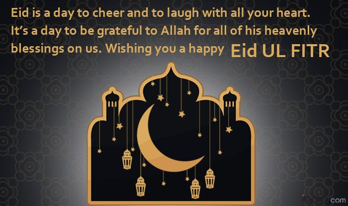 Eid-Ul-Fitr 2019: Best SMS, Eid WhatsApp Messages, Quotes Facebook