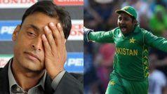 CWC'19: Shoaib Akhtar Slams Sarfaraz Ahmed's 'Brainless Captaincy' Following India Loss