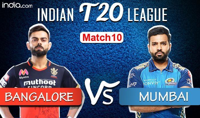 LIVE Royal Challengers Bangalore vs Mumbai Indians IPL 2020 Match 10 Live Cricket Score And Updates: RCB Need - India.com