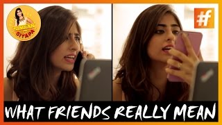 Friendship Day 2015: What our friends say and what they actually mean! (Watch video)