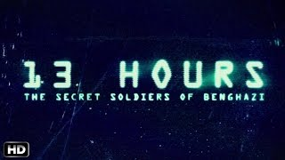 13 Hours: The Secret Soldiers of Benghazi trailer: Michael Bay's film seems unimpressive!